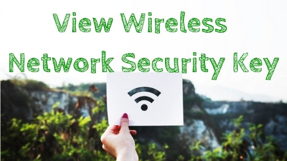 Find Wireless Network Security Key View WiFi Password