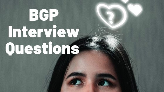 BGP Interview Questions