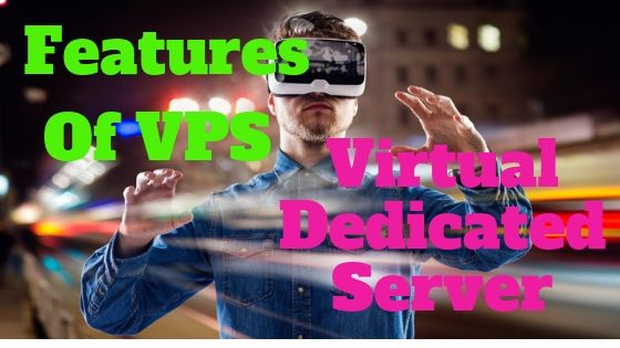 Features of VPS