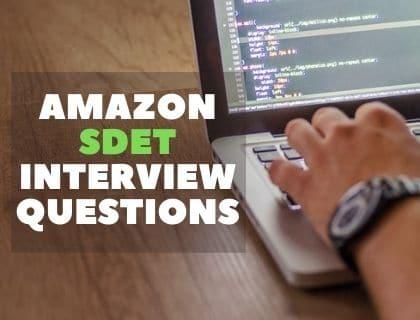 Amazon SDET Interview Questions
